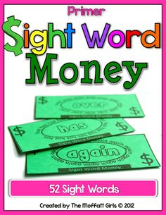 The Moffatt Girls: Sight Word Money Grade) and My Thoughts on Sight Words Teaching Sight Words, Dolch Sight Words, Sight Word Practice, Sight Word Activities, Literacy Activities, Number Activities, Literacy Stations, Reading Activities, Winter Activities