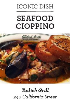 cioppino: a good friday tradition in my family Tadich Grill, San Francisco
