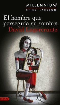 El hombre que perseguía su sombra (Millennium, 5) - David Lagercrantz