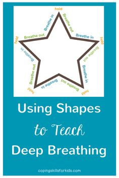 Using Shapes to Teach Deep Breathing