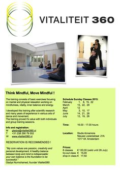 Think Mindful, Move Mindful! Inner balance, energy, mental relaxation. www.vitaliteit360.nl