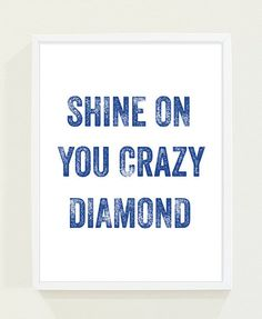 Royal Blue Typography Poster Shine on You Crazy