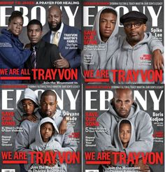 Ebony covers for September 2013 - We are Trayvon