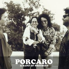 Jeff & Steve Lukather - best mates - with Mike Porcaro and David Paich framing the pic - from Porcaro A Band of Brothers