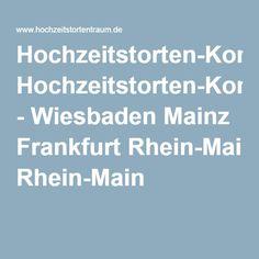 Hochzeitstorten-Konfigurator - Wiesbaden Mainz Frankfurt Rhein-Main