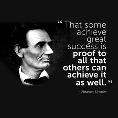 #inspiration #quote by Abe Lincoln
