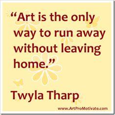 twyla tharp artist quotes http://www.artpromotivate.com/2012/09/famous-inspirational-art-quotes.html