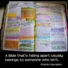 """""""The Bible that's falling apart usually belongs to someone who isn't"""" Charles Spurgeon"""