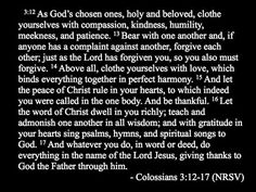 Colossians 3:12-17 - this chapter is so wonderful to me!: