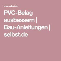 PVC-Belag ausbessern | Bau-Anleitungen | selbst.de
