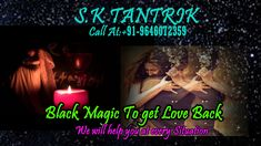 Astrosktantrik provide service of Black Magic to Get Your Love Back Black Magic, You Got This, Astrology, The Help, How To Get, Love, Amor, Its Ok