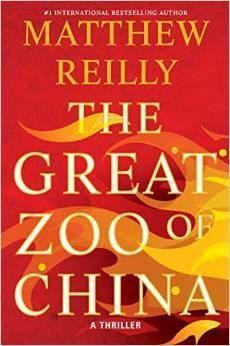 Review: The Great Zoo of China by Matthew Reilly | book'd out