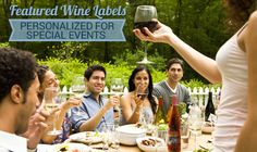 For the next #event you attend or throw, consider adding one of these featured #wine #labels to your celebration!