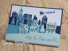 handmade village scene Christmas card made with Stampin Up Hearts Come Home stamp set & Hometown Greetings thinlits dies. Card by Di Barnes colourmehappy Demonstrator in Sydney Australia