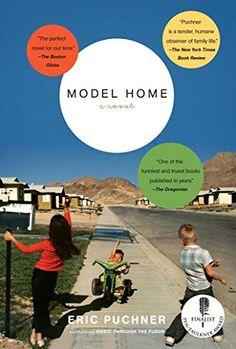 Model Home: A Novel by Eric Puchner http://www.amazon.com/dp/0743270495/ref=cm_sw_r_pi_dp_UWNcxb1TDPAST