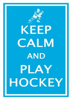 Keep Calm Play Hockey  Blue 5x7 Poster Buy 1 by KeepCalmArtPrints, $8.95