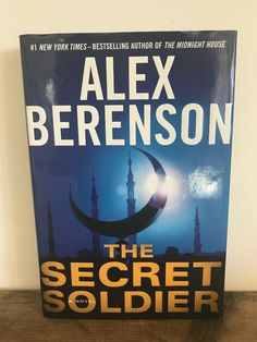 The John Wells: The Secret Soldier Bk. 5 by Alex Berenson Hardcover)* Silent Man, Night Ranger, Fiction Novels, Wells, Bestselling Author, Books To Read, The Secret, Shop