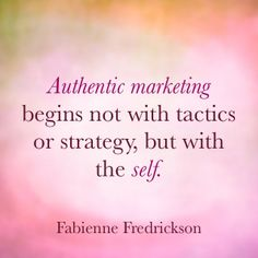 Authentic marketing begins not with tactics or strategy, but with the self. via Fredrickson Verbal Abuse, Emotional Abuse, Abuse Survivor, Empowerment Quotes, Business Advice, Personal Branding, Inspire Me, Quotes To Live By, Quotations