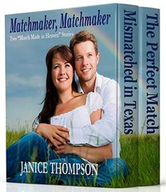 "Matchmaker, Matchmaker: Two ""Match Made in Heaven"" Storie..."