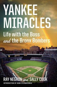 In this adulatory memoir, Negron, a community adviser for the Yankees, recalls his encounters with players and managers from Mickey Mantle, Billy Martin, and Reggie Jackson to Alex Rodriguez, Billy Murcer, and Thurman Munson.