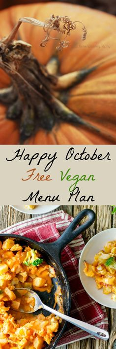 Happy October! Here's a free Vegan Menu Plan that's full of fall produce like pumpkin, butternut squash, lentils, and greens. Enjoy!