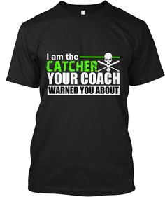 Discover Baseball Catcher Long Sleeve T-Shirt, a custom product made just for you by Teespring. With world-class production and customer support, your satisfaction is guaranteed. - I am the CATCHER your coach WARNED YOU ABOUT! Softball Coach, Softball Mom, Fastpitch Softball, Lacrosse, Softball Stuff, Baseball Stuff, Baseball Nails, Baseball Videos, Softball Hair