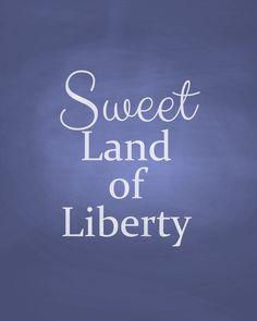 Displaying sweet land of liberty printable.jpg