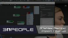 3DPEOPLE Tutorial - Import and Set up Alembic Files in 3DsMax
