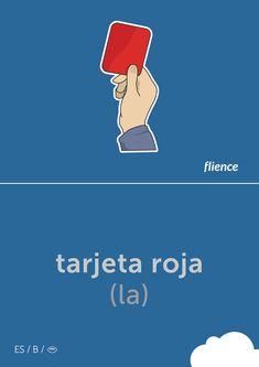 Tarjeta roja #flience #sport #soccer #english #education #flashcard #language Spanish Flashcards, Vocabulary, Soccer, Language, English, Education, Sport, Website, Free