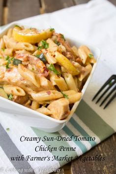 Creamy Sun-Dried Tomato Chicken Penne with Farmer's Market Vegetables | Cooking with a Wallflower AD Made with @FosterFarms FosterFarmsFresh chicken and fresh vegetables from the farmer's market, this pasta is the perfect fall meal.