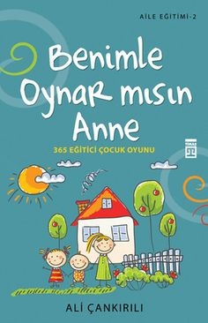 Play + me + you + Mom + 365 + Trainer + children + Game + – + Alice + Çankırılı – My CMS Books To Buy, Books To Read, Infant Activities, Activities For Kids, Trainer, Kids Health, Free Reading, Child Development, Childcare