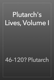 Plutarch's Lives, Volume I | http://paperloveanddreams.com/book/508337743/plutarchs-lives-volume-i | Plutarch later named, on his becoming a Roman citizen, Lucius Mestrius Plutarchus was a Greek biographer, essayist, priest, ambassador, magistrate, and Middle Platonist. Plutarch was born to a prominent family in Chaeronea, Boeotia, a town about twenty miles east of Delphi. His oeuvre consists of the Parallel Lives and the Moralia.