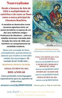 Start reading GERAÇÃO DESCOLADA DOS ANOS 60/Welington Almeida Pinto/BRASIL. Enjoy:  amazon.com/dp/B00P44IZOK   LITERATURA DO BRASIL, SOB MEDIDA, ONDE FOR. Lançamento Edition Kindle para Você numa linguagem especial para iPhone, Tablet e Notebook. Baixe já e leia onde estiver. Divirta-se a um clique.  Realismo Mágico da Literatura Brasileira  Conto de Welington Almeida Pinto, produzido numa linguagem, especialmente, para o seu aparelho de mídia virtual. Dá vontade de ler? Então leia.