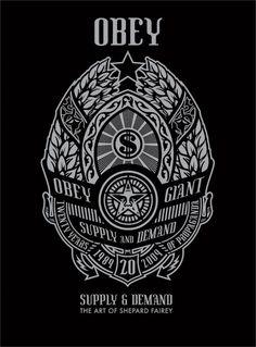 Supply & Demand  The art of Shepard Fairey