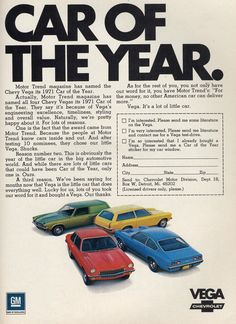 Ok.... yeah... this ad was before my time.... but my brother had a Chevy Vega.  :o)