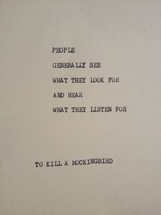 TO KILL A MOCKINGBIRD: Typewriter quote