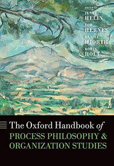 The Oxford Handbook of Process Philosophy and Organization Studies (Oxford Handbooks) by Jenny Helin http://www.amazon.com/dp/019966935X/ref=cm_sw_r_pi_dp_JpLRub1DKP2XX