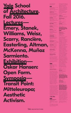 Lecture Poster, Fall 2016 | Yale School of Architecture. Design by Michael Bierut, Pentagram