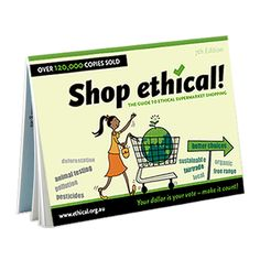Shop Ethical (website) (Australia) No ethical shopping guide is ideal for making choices that do the most good & least harm, but this one offers guidance about companies & products that do less harm for people, animals & the earth.