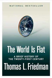 The World is Flat/ Thomas L. Friedman