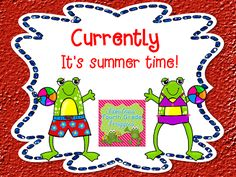Fabulous 4th Grade Froggies: Currently in July (early) ...