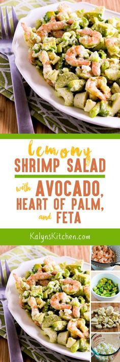 This Lemony Shrimp Salad with Avocado, Heart of Palm, and Feta is a fantastic treat for summer parties, and this amazing salad is low-carb, gluten-free, and South Beach Diet Phase One! [found on KalynsKitchen.com]