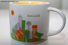 Dallas   YOU ARE HERE SERIES   Starbucks City Mugs