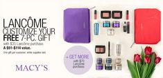 Lancome GWP @ Macy's is going on now. Customize your free 7-pc gift.