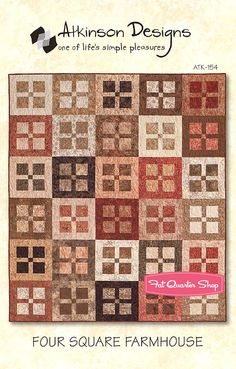 Four Square Farmhouse Quilt Pattern. Atkinson Designs. I love the simplicity of this and the negative and positive space.