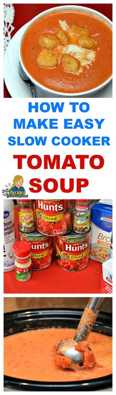 HOW TO MAKE EASY SLOW COOKER TOMATO SOUP