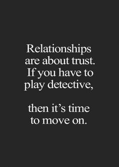 27 Famous Relationship quotes Relationship should be strong enough that no matter how much you are mad at your significant one, you will be ending up having a discussion over that issue. There should be mutual respect, understa… Wisdom Quotes, Words Quotes, Quotes To Live By, Quotes About Trust, Quotes About Cheaters, I Trust You Quotes, Quotes Quotes, Quotes On Loyalty, Famous Quotes