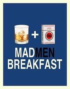 Mad men breakfast