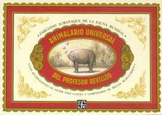 La antigua Biblos: Animalario universal del profesor Revillod - Miguel Murugarren y Javier Sáez Castán
