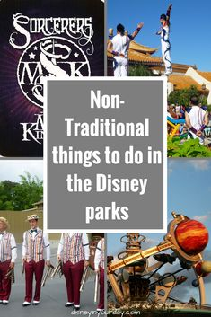 Non-traditional things to do in the Disney Parks - Disney in your Day